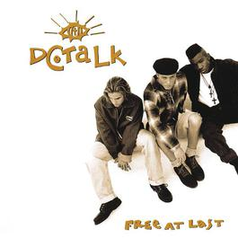 Free At Last 2013 Dc Talk