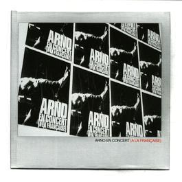 en concert a la francaise 2003 Arno