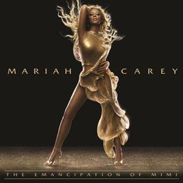 The Emancipation of Mimi 2006 Mariah Carey