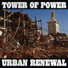 Urban Renewal 2009 Tower Of Power