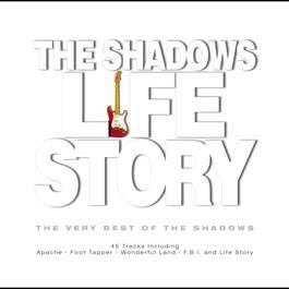 Life Story...The Very Best Of 2005 The Shadows