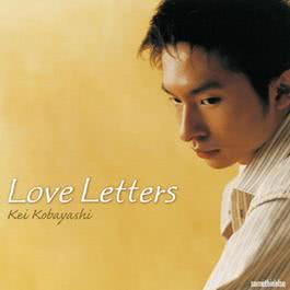 Love Letters 2005 小林桂