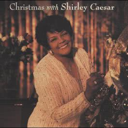 Christmas with Shirley Caesar 1998 Shirley Caesar