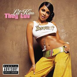 Thug Love (2-88246) 2010 Lil' Kim