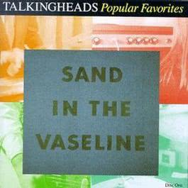 Sand In The Vaseline 1992 Talking Heads