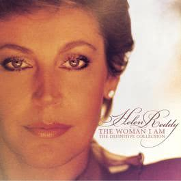 The Woman I Am: The Definitive Collection 2006 Helen Reddy