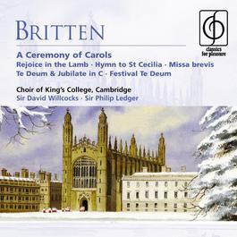 Britten: A Ceremony of Carols, etc 2004 Cambridge King's College Choir