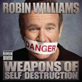 Weapons Of Self Destruction 2010 Robin Williams