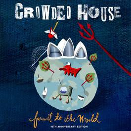 Farewell To The World 2012 Crowded House