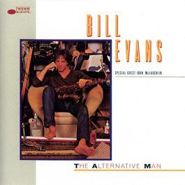 The Alternative Man 2007 Bill Evans
