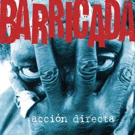 Accion Directa 2004 Barricada