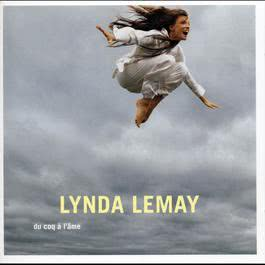 Du coq à lâme 2005 Lynda Lemay