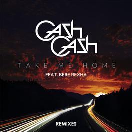 อัลบั้ม Take Me Home Remixes (feat. Bebe Rexha)
