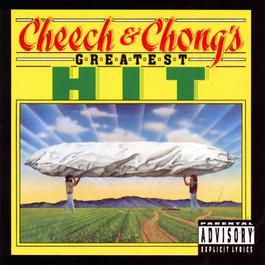 Cheech & Chong's Greatest Hit 1972 Cheech & Chong