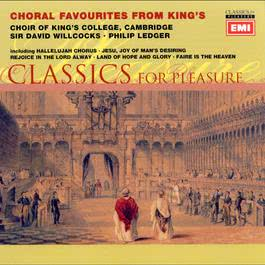 Choral Favourites 2003 Cambridge King's College Choir