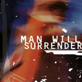 Man Will Surrender 2009 Man Will Surrender