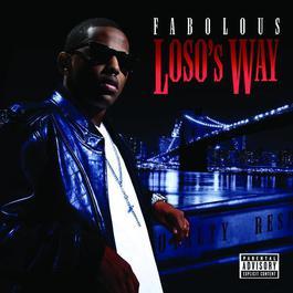 Loso's Way 2009 Fabolous