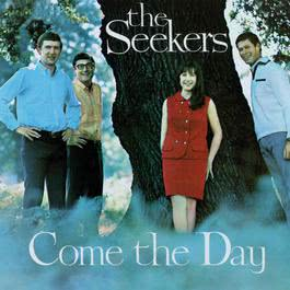 Come The Day 1999 The Seekers
