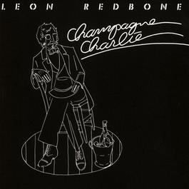 Champagne Charlie 1988 Leon Redbone