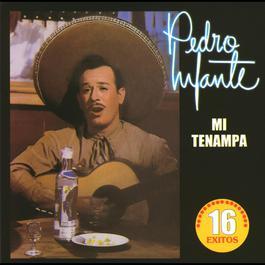 Rancheras mi Tenampa 2010 Pedro Infante