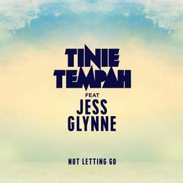ฟังเพลงอัลบั้ม Not Letting Go (feat. Jess Glynne)