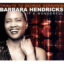 A Tribute to Gershwin 2001 Barbara Hendricks