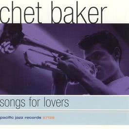 Songs For Lovers 1997 Chet Baker
