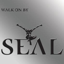 Walk On By (DMD Maxi) 2004 Seal