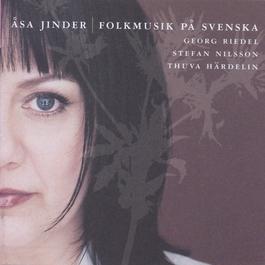 Folkmusik På Svenska 2004 Åsa Jinder