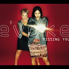 Missing You 2005 E'voke