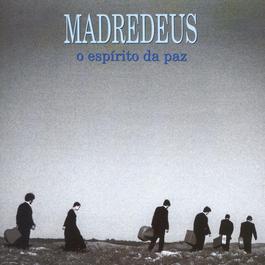 O Espírito Da Paz 1994 Madredeus