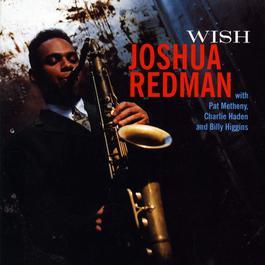 Wish 2011 Joshua Redman Quartet
