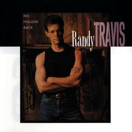 No Holdin' Back 2009 Randy Travis