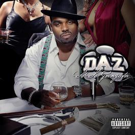 So So Gangsta 2006 Daz Dilly