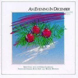 An Evening In December - Two 2004 First Call