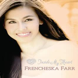 inside my heart lyrics frencheska farr