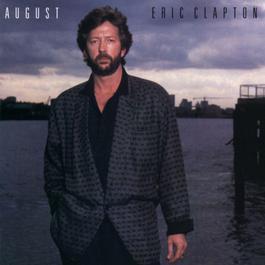 August (Reissue) 2009 Eric Clapton