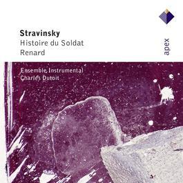 Stravinsky : L'histoire du soldat [The Soldier's Tale] & Renard  -  Apex 2007 Charles Dutoit