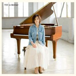to Mother 2010 YUI