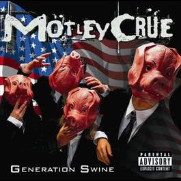 Generation Swine 2006 Motley Crue