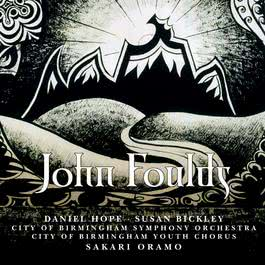 Foulds : 3 Mantras, Mirage, Lyra Celtica & Apotheosis 2006 City of Birmingham Symphony Orchestra
