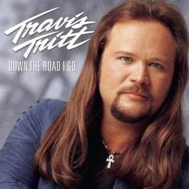 Down The Road I Go 2000 Travis Tritt