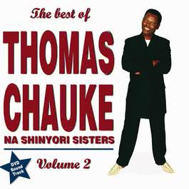 The Best Of Vol. 2 2006 Thomas Chauke & Shinyori Sisters