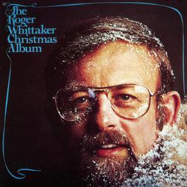 Christmas With Roger Whittaker 1994 Roger Whittaker