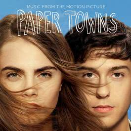 อัลบั้ม Music From The Motion Picture Paper Towns