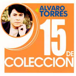 15 De Coleccion 2003 Alvaro Torres