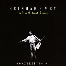 Mit Lust Und Liebe 2003 Reinhard Frederik Mey