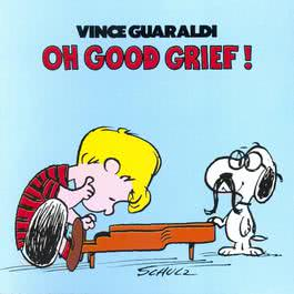 Oh Good Grief 2009 Vince Guaraldi
