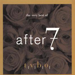 The Very Best Of After 7 1997 After 7