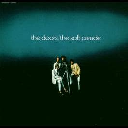 The Soft Parade 2013 The Doors